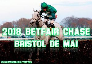 Bristol De Mai 2018 Betfair Chase Racing UK